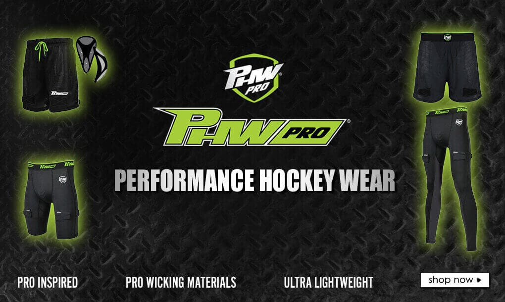 PHW Pro Performance Hockey Wear. Pro Inspired. Pro Wicking Materials. Ultra-Lightweight.